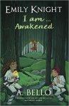 Emily Knight I am awakened