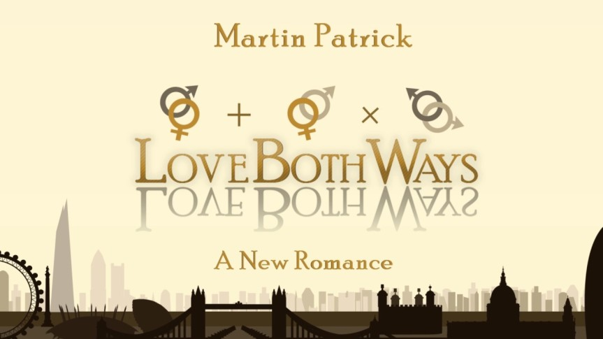 Love Both Ways by Martin Patrick